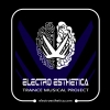 ELECTRO ESTHETICA - Trance Musical Project & International Radio Show